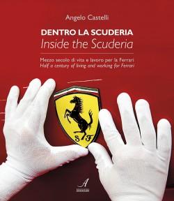 DENTRO LA SCUDERIA – INSIDE THE SCUDERIA