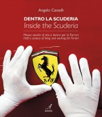 DENTRO LA SCUDERIA – INSIDE THE SCUDERIA