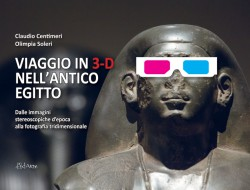 VIAGGIO IN 3-D NELL'ANTICO EGITTO