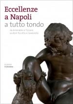 Eccellenze a Napoli a tutto tondo