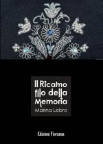 Il Ricamo filo della Memoria (edizione con CD)