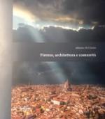 Firenze, architettura e comunità