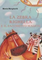 La Zebra Righella E Il Sacchetto Magico