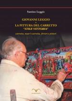 """Giovanni Leggio e la pittura del carretto stile """"vittoria"""""""