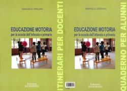 EDUCAZIONE MOTORIA per la scuola dell'infanzia e primaria