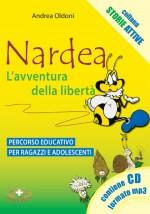 Nardea - L'avventura della libertà