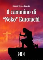 Il cammino di Neko Kurotachi