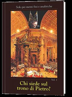 Chi siede sul trono di Pietro? - vol. 1