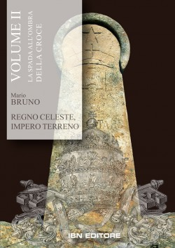 Regno Celeste, Impero Terreno. Volume 2
