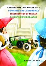 L'invenzione dell'automobile (in 4 lingue)