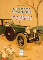 Du carrosse à l'automobile/Dalla carrozza all'automobile