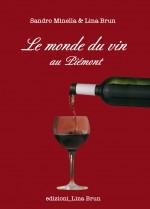 Le monde du vin au Piémont