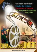 Gli albori del cinema (in 4 lingue: italiano, francese, inglese, tedesco)