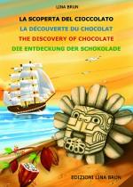 La scoperta del cioccolato (in 4 lingue)