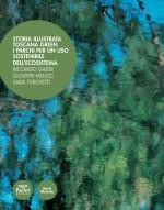Storia illustrata Toscana Green