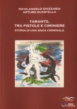 Taranto tra pistole e ciminiere