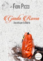 GIADA ROSSA- Una vita per la libertà