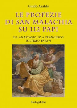 LE PROFEZIE DI SAN MALACHIA SU 112 PAPI