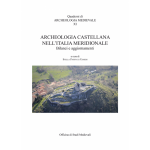 ARCHEOLOGIA CASTELLANA NELL'ITALIA MERIDIONALE