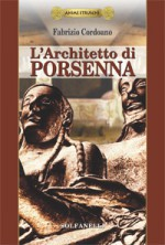 Anime Etrusche L'ARCHITETTO DI PORSENNA