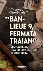 BANLIEUE 9, FERMATA TRAIANO