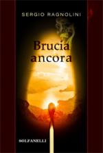 BRUCIA ANCORA