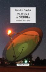 CAMERA A NEBBIA Taccuini 2014-2019