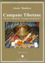 Campane Tibetane -Suono e vibrazioni - l'energia che guarisce