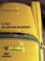 Il taxi dei destini incompiuti
