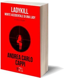 Ladykill, morte accidentale di una lady
