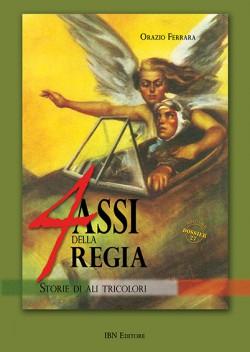 4 Assi della Regia. Storie di Ali Tricolori