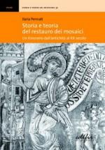 Storia e teoria del restauro dei mosaici