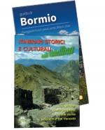 Itinerari storici e culturali + Guida di Bormio