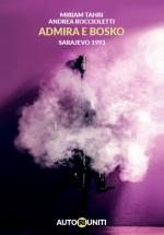 Admira e Bosko – Sarajevo 1993