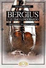 Bergius, l'ultimo longobardo