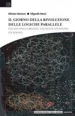 Il giorno della Rivoluzione delle logiche parallele