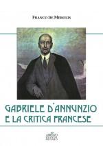 Gabriele d'Annunzio e la critica francese