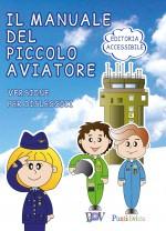 Il manuale del piccolo  aviatore - versione DSA