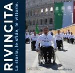 Rivincita - La storia, le sfide, le emozioni del Gruppo Sportivo Paralimpico della Difesa