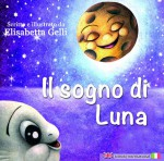 IL SOGNO DI LUNA-THE MOON'S DREAM