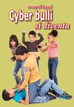 Cyber bulli si diventa