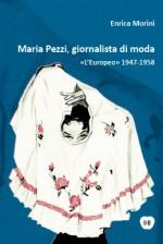 Maria Pezzi, giornalista di moda
