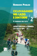 CICLOVAGANDO nel Lazio e dintorni – Vol. 2