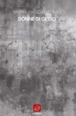 Incontro con l'Autore Valeria Masciantonio (Ensemble Edizioni)