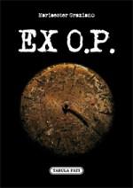 EX O. P.