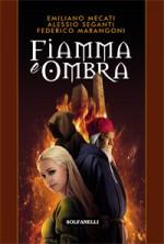 FIAMMA E OMBRA