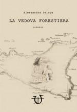 LA VEDOVA FORESTIERA