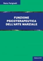 FUNZIONE PSICOTERAPEUTICA DELL'ARTE MARZIALE