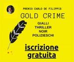 Premio Letteratura in Giallo – Gold Crime  CARLO F. DE FILIPPIS 2020