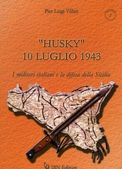 """""""Husky"""" 10 luglio 1943"""